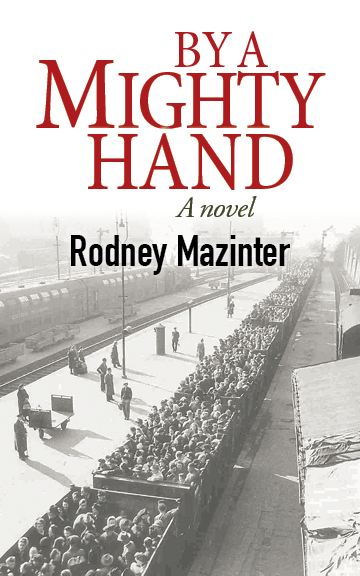 by-a-mighty-hand-rodney-mazinter
