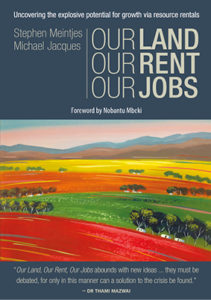 our-land-our-rent-our-jobs-stephen-meintjes-michael-jacques