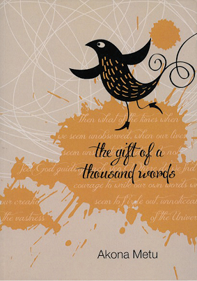 the-gift-of-a-thousand-words-akona-metu